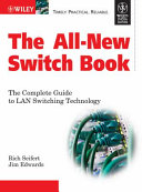 THE ALL NEW SWITCH BOOK  THE COMPLETE GUIDE TO LAN SWITCHING TECHNOLOGY