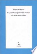 La parlata degli ebrei di Venezia e le parlate giudeo italiane