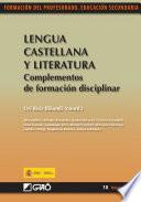 Lengua castellana y literatura. Complementos de formación disciplinar
