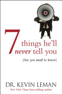 7 Things He'll Never Tell You Book
