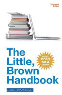 The Little Brown Handbook  MLA Update Edition