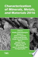 Characterization of Minerals  Metals  and Materials 2016