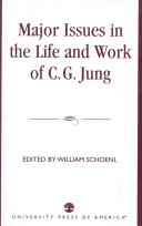 Major issues in the life and work of C G  Jung