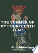 The Summer of My Fourteenth Year