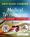 Medical Terminology A Short Course