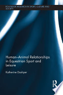 Human   Animal Relationships in Equestrian Sport and Leisure