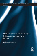 Human–Animal Relationships in Equestrian Sport and Leisure