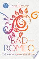 Bad Romeo   Ich werde immer bei dir sein