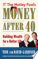 The Motley Fool s Money After 40