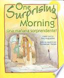 One Surprising Morning