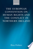 The European Convention on Human Rights and the Conflict in Northern Ireland