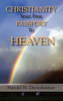 Christianity Your Free Passport to Heaven