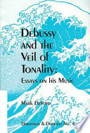Debussy and the Veil of Tonality