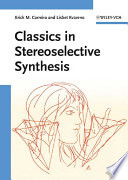 Classics In Stereoselective Synthesis book