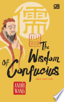 The Wisdom of Confucius (New Edition)