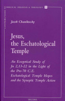 Jesus, The Eschatological Temple : ' has been subjected to...