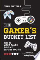 The Gamer s Bucket List