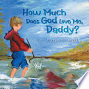How Much Does God Love Me Daddy