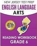 New Jersey Test Prep English Language Arts Reading Workbook  Grade 6
