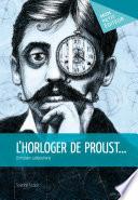 L Horloger de Proust