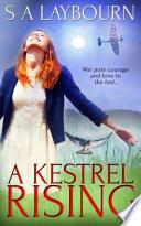 A Kestrel Rising book