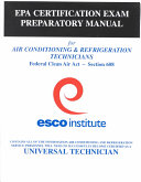 Epa Certification Exam Preparatory Manual For Air Conditioning Refrigeration Technicians