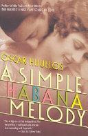 . A Simple Habana Melody .