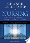 Change Leadership in Nursing