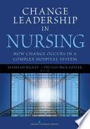 Change Leadership in Nursing