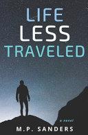Life Less Traveled Book PDF