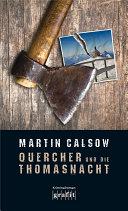 Quercher und die Thomasnacht by Martin Calsow