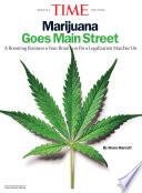 TIME Marijuana Goes Mainstreet