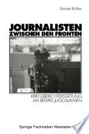 Journalisten zwischen den Fronten