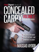 Gun Digest Book of Concealed Carry Volume II   Beyond the Basics