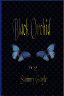 Black Orchid : of a busy ward in...
