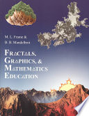 Fractals  Graphics  and Mathematics Education