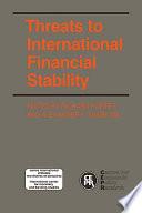 Threats to International Financial Stability