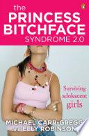 The Princess Bitchface Syndrome 2 0 Book PDF