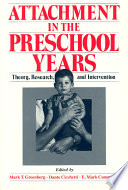 Attachment in the Preschool Years