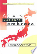 Asia in Japan s Embrace