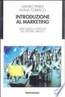 Introduzione al marketing  Applicazioni e strategie nel settore turistico