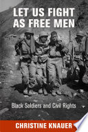 Let Us Fight as Free Men