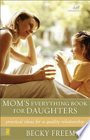 Mom s Everything Book for Daughters