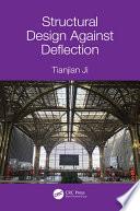 Structural Design Against Deflection