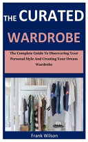 The Curated Wardrobe