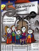La scuola dei vampiri. Una storia in 5 minuti!