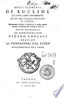 Degli elementi di Euclide gli otto libri geometrici ad uso del collegio militare di Verona