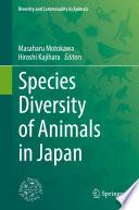 Species Diversity of Animals in Japan