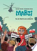 Marzi - Tome 5 - Pas de liberté sans solidarité Nicolas Et Marzi Ont Beaucoup De