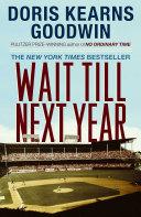 Wait Till Next Year